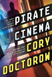 Pirate Cinema by Coy Doctorow