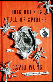 This Book Is Full Of Spiders - David Wong