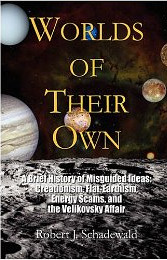 Worlds Of Their Own by Robert Schadewald