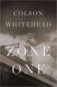 Zone One by Colson Whitehead