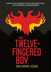 The Twelve-Fingered Boy by John Hornor Jacobs