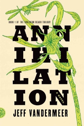 Annihilation by Jeff VanderMeer