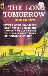The Long Tomorrow by Leigh Brackett