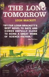 The Long Tomorrow by Leigh Brackett
