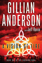 A Vision Of Fire by Gillian Anderson and Jeff Rovin