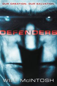 Defenders by Will McInstosh